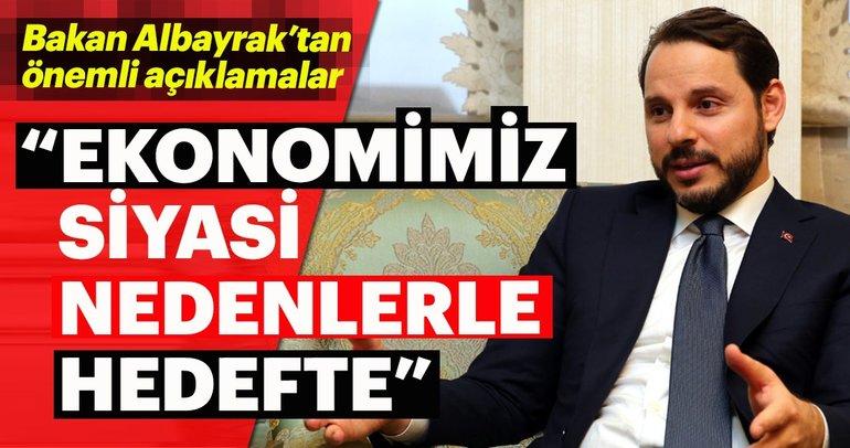 Albayrak, Türk ekonomisinin neden hedef olduğunu anlattı