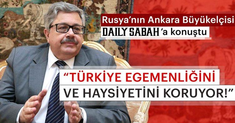Rusya'nın Ankara Büyükelçisi: Türkiye ile ilişkilerimiz oldukça ileri bir düzeyde