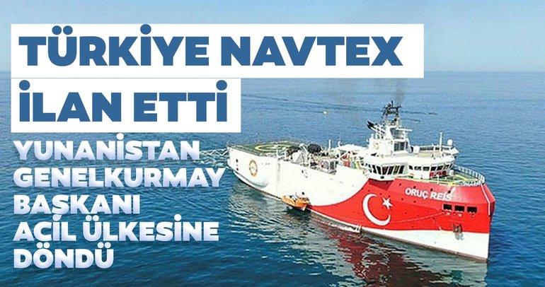 Türkiye NAVTEX ilan etti, Yunanistan Genelkurmay Başkanı acil ülkesine döndü