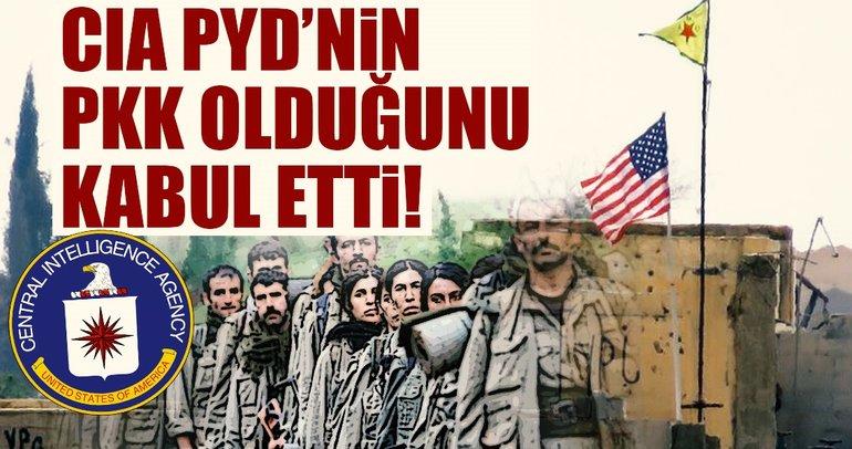 CIA, PYD'nin PKK olduğunu kabul etti!