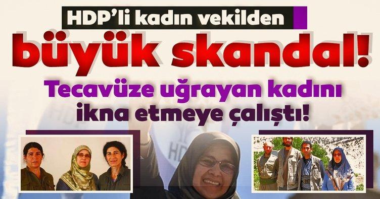HDP'li kadın vekilden skandal hareket! Tecavüze uğrayan kadını 'şikayet etme' diye ikna etmeye çalışmış