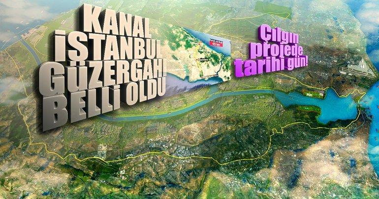 Son dakika: Kanal İstanbul'un güzergahı belli oldu