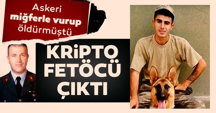 Askeri miğferle vurup öldürmüştü, kripto FETÖ'cü çıktı!