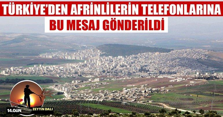 Türkiye'den Afrin'lilere sms yoluyla mesaj