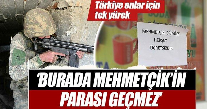 'Burada Mehmetçik parası geçmez'