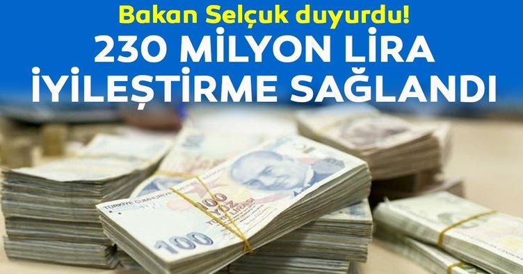Bakan Selçuk duyurdu! 230 milyon lira iyileştirme sağlandı...