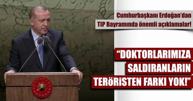 Cumhurbaşkanı Erdoğan: Doktorlarımıza saldıranların teröristten farkı yok