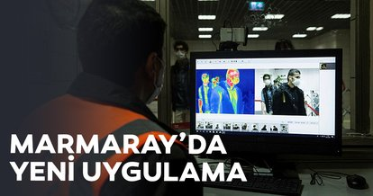 Marmaray'da termal kamera ile ateş kontrolü