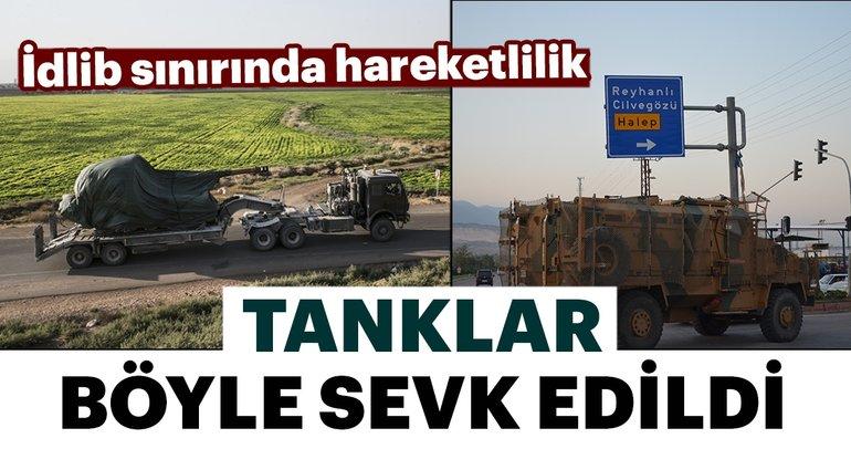 İdlib sınırına tank sevkiyatı