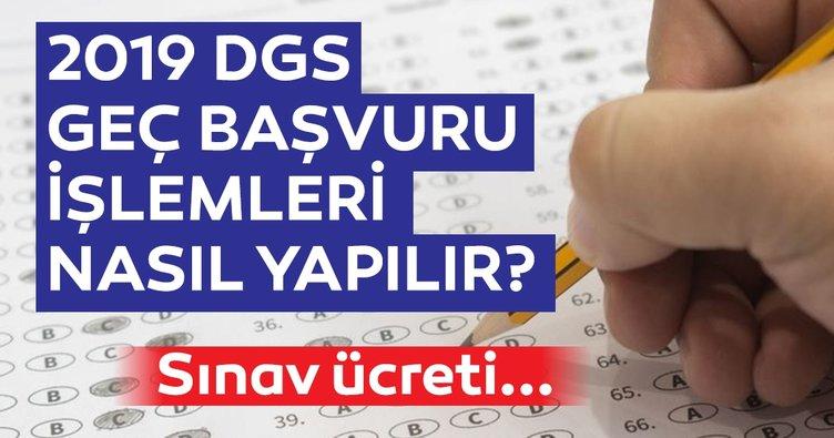 Dikey Geçiş Sınavı (DGS) geç başvuru nasıl yapılır? ÖSYM ile adım adım 2019 DGS başvuru işlemleri burada!
