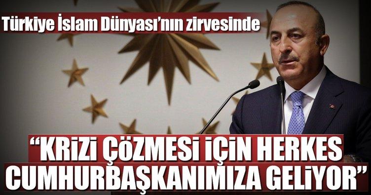 Çavuşoğlu: Türkiye İslam Dünyası'nın zirvesinde
