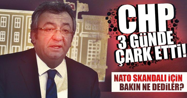 CHP 3 günde çarketti! NATO skandalı için bakın ne dediler?