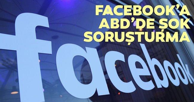 Facebook'a tekelcilik soruşturması açıldı