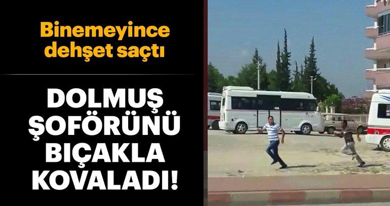 Son Dakika Haber: Mersin'de dolmuşa bindirmeyen şoförü kovalayıp bıçakladı