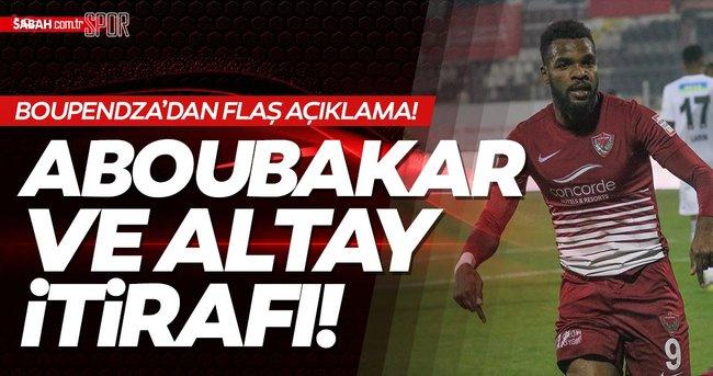 SON DAKİKA: Hatayspor'un golcüsü Aaron Boupendza'dan flaş itiraflar!