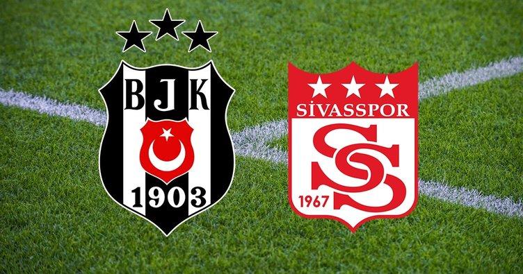 Beşiktaş Sivasspor maçı hangi kanalda? Süper Lig Beşiktaş Sivasspor ne zaman ve saat kaçta?