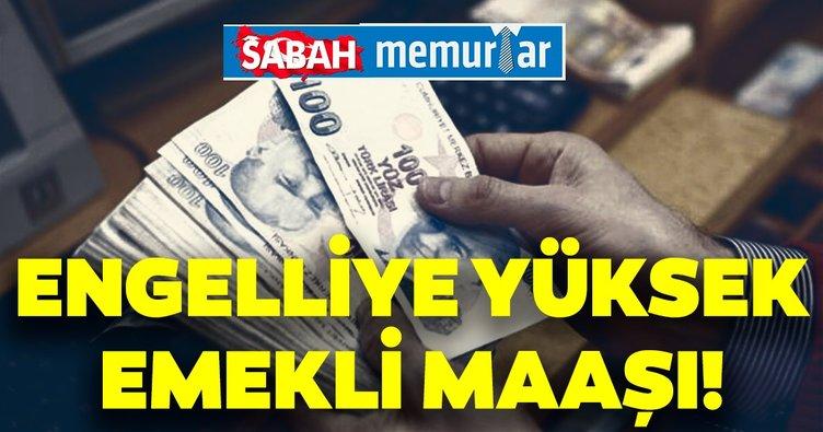 Sabah Memurlar: Engelli vatandaşlara yüksek emekli maaşı!