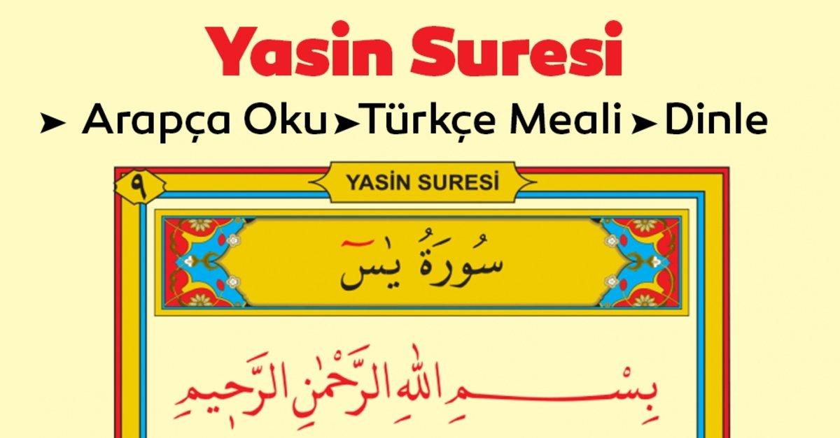 YASİN SURESİ OKUNUŞU - Arapça ve Türkçe Yasin Suresi Meali Oku Dinle -  Yasin-i Şerif Anlamı - En Son Haber