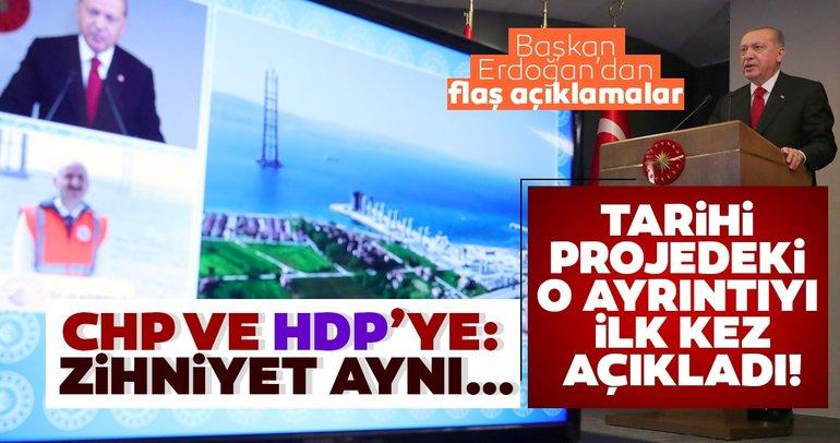 Başkan Erdoğan tarihi projedeki o ayrıntıyı ilk kez açıkladı: Rastgele bir hedef değil...