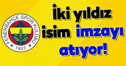 İki yıldız isim imzayı atıyor! Fenerbahçe...
