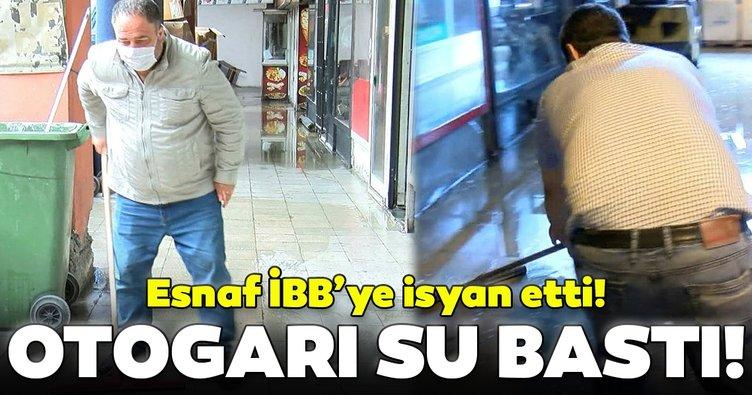 15 Temmuz Demokrasi Otogarı'nı su bastı! Dükkan sahipleri İBB'ye isyan etti...