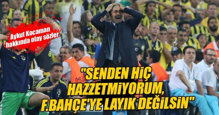 Ahmet Çakar'dan olay Aykut Kocaman yorumu