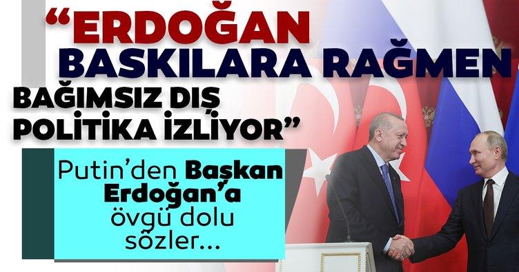 Rusya Devlet Başkanı Putin: Erdoğan, baskılara rağmen bağımsız dış politika izliyor