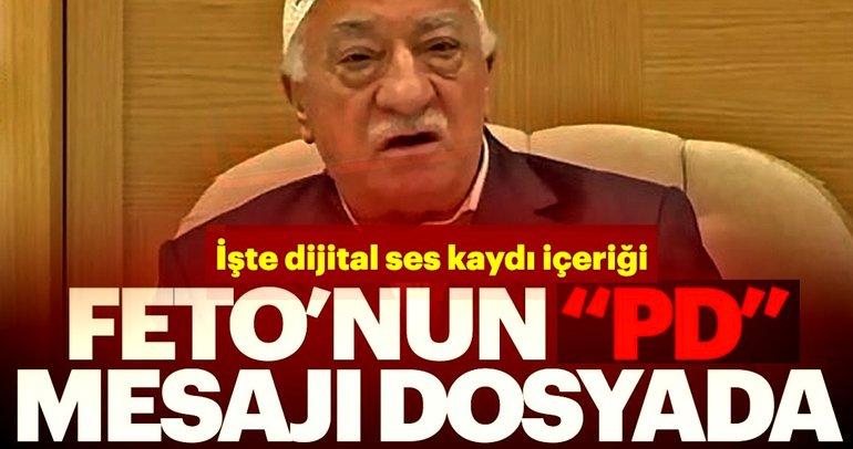 Gülen'in paralel devlet mesajı mahkemedeki dijital ses dosyasında