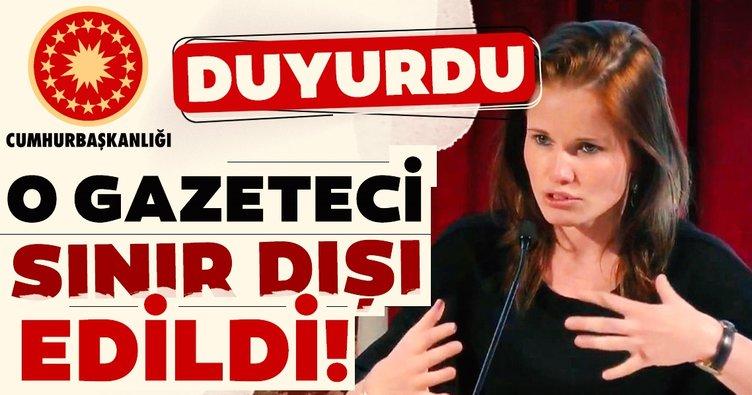 O gazeteci sınır dışı edildi!