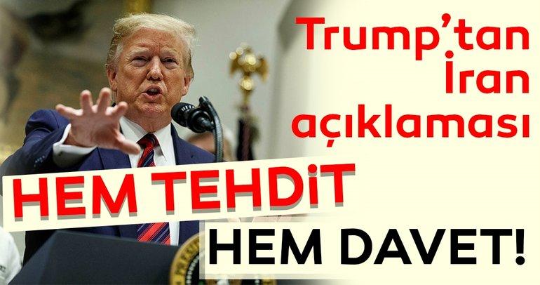 Trump'tan İran'a hem tehdit hem davet!
