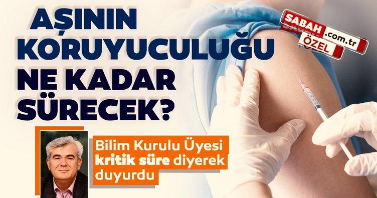 SON DAKİKA: Bilim Kurulu Üyesi Prof. Dr. Mustafa Hasöksüz açıkladı! Aşının koruyuculuğu ne kadar sürecek?