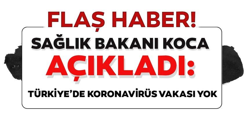 Son dakika: Sağlık Bakanı Fahrettin Koca'dan 'Koronavirüs' açıklaması
