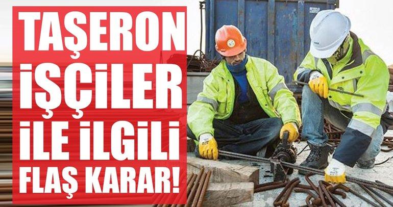 Son dakika: Kamuda çalışan taşeron işçilere kadro KHK ile verilecek