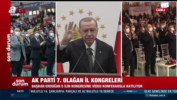 Son dakika! Başkan Erdoğan'danAK Partiİl Kongreleri'nde önemli açıklamalar | Video