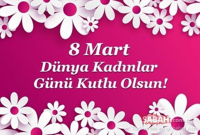 Dünya Kadınlar Günü mesajları ve sözleri: En güzel, kısa, uzun 8 Mart Dünya Kadınlar Günü kutlama mesajları