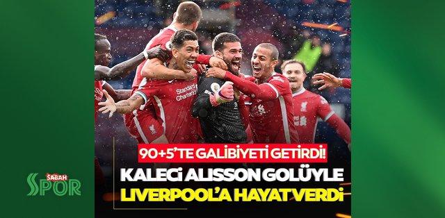 Kaleci Alisson 90+5'te galibiyet golünü attı! Liverpool ümitlerini korudu...