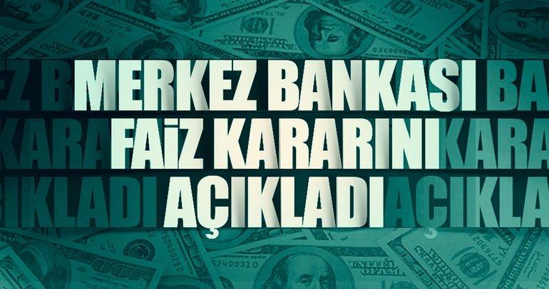 Son dakika: Merkez Bankası merakla beklenen faiz kararını açıkladı!