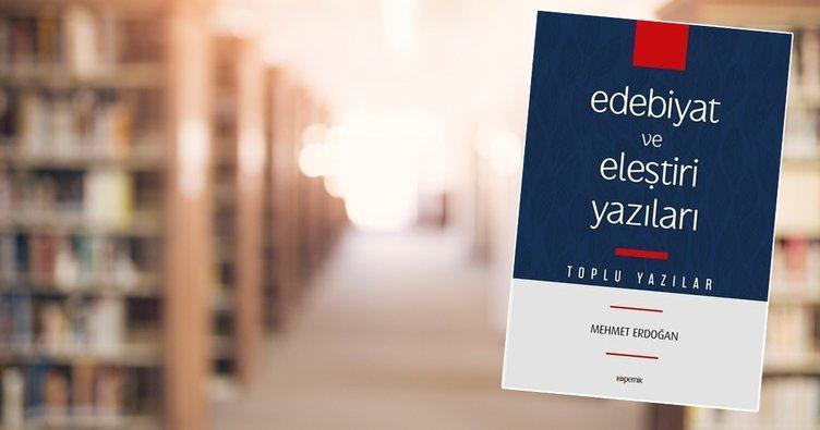 Edebiyat ve Eleştiri Yazıları-Toplu Yazılar kitabı çıktı!