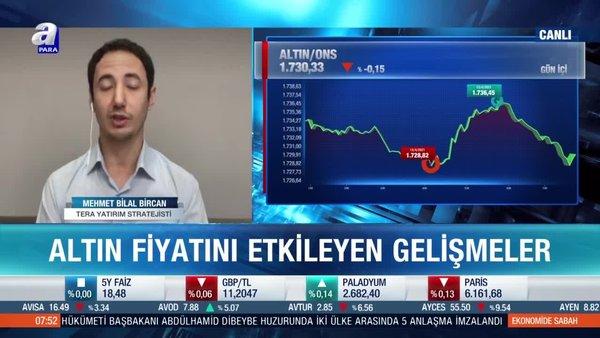 Mehmet Bilal Bircan: Ons altın fiyatları 1600 seviyesini aşağı kırabilir