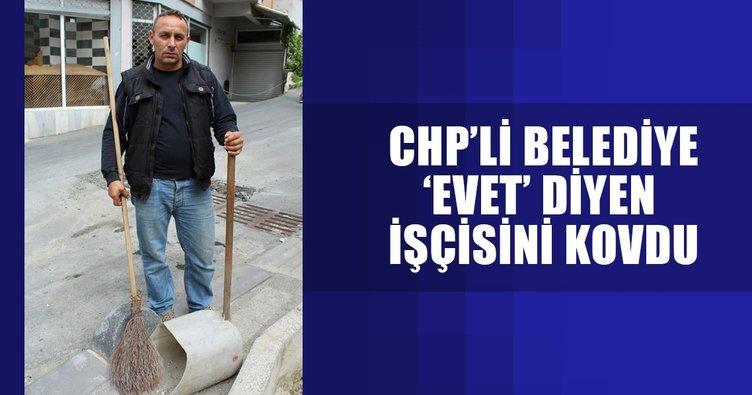 CHP'li belediye 'evet' diyen işçisini kovdu