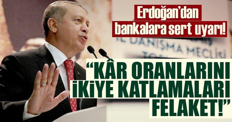 Cumhurbaşkanı Erdoğan'dan bankalara flaş çağrı