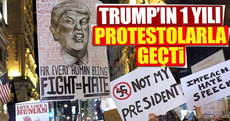 Trump'ın 1 yılı protestolarla geçti