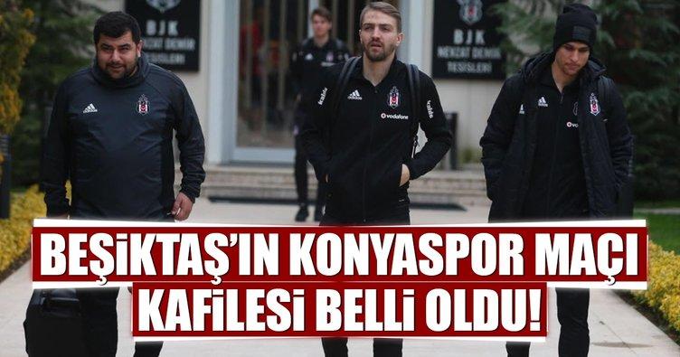 Beşiktaş'ın Konyaspor maçı kafilesi belli oldu!