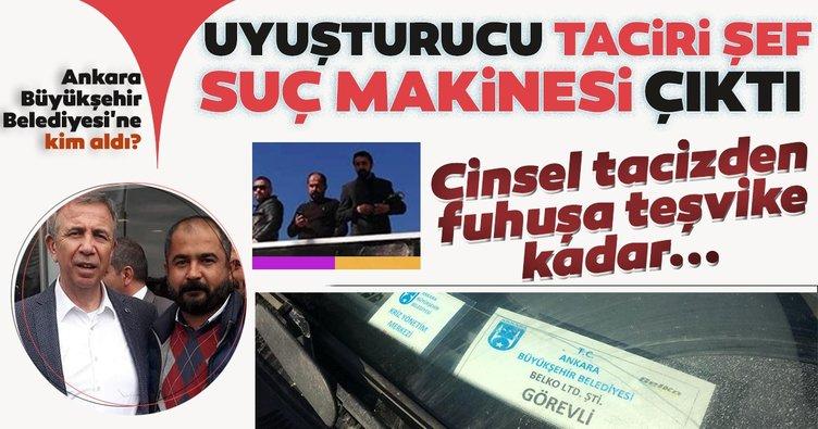 Son dakika: Uyuşturucu taciri Ankara Belediyesi çalışanı suç makinesi çıktı! Cinsel tacizden, fuhuşa teşvike kadar...