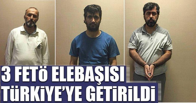 3 FETÖ elebaşısı Türkiye'ye getirildi