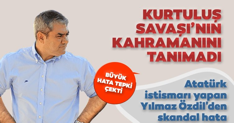 Atatürk istismarı yapan Yılmaz Özdil'den skandal hata: Kurtuluş Savaşı'nın kahramanını tanımadı