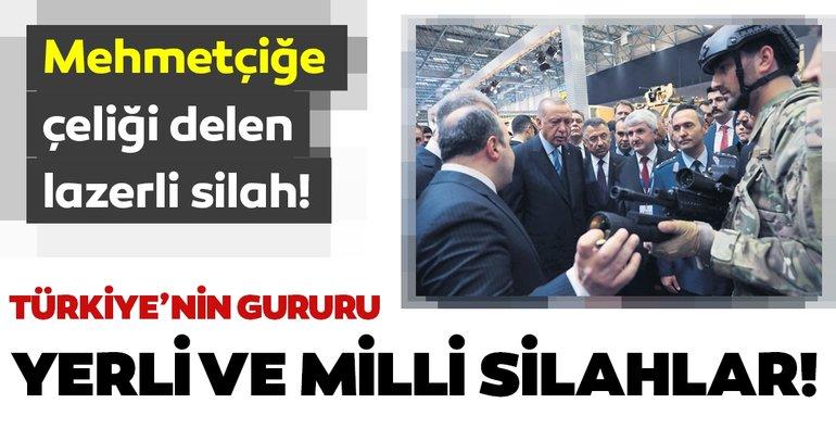 Türkiye'nin gururu yerli ve milli silahlar