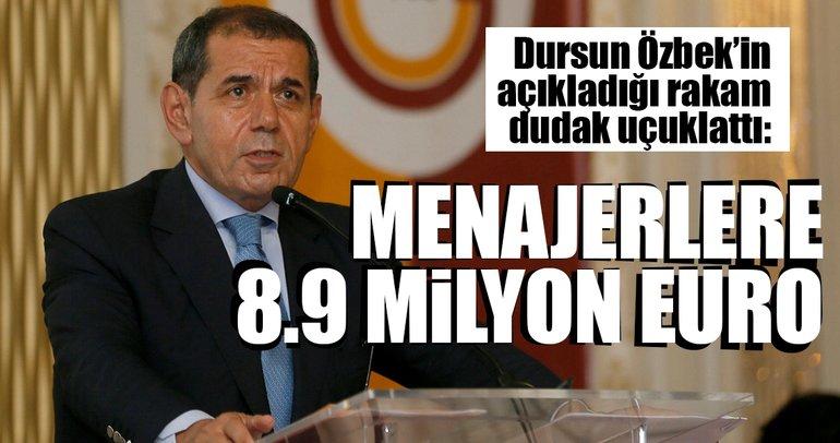 Menajerlere 8.9 milyon Euro