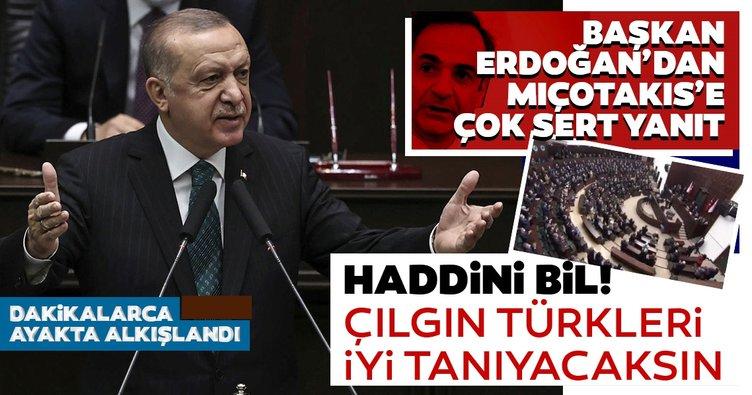 Son dakika haberi: Başkan Recep Tayyip Erdoğan'dan Miçotakis'e çok sert tepki: Haddini bil! Çılgın Türkleri iyi tanıyacaksın
