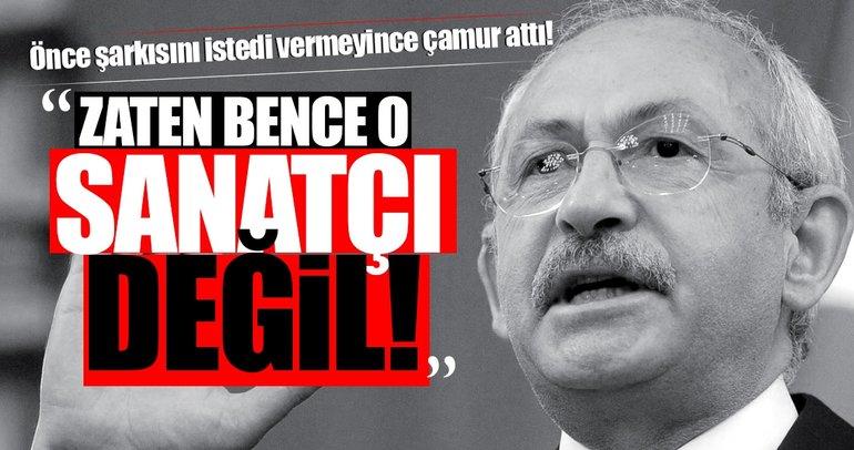 Kılıçdaroğlu CHP'ye şarkı vermeyen sanatçıyı hedef gösterdi